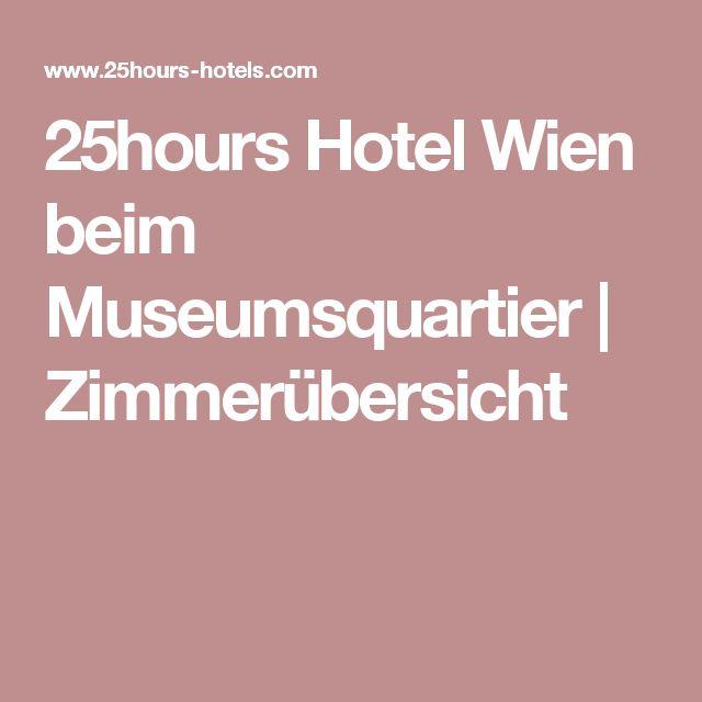 25hours Hotel Wien beim Museumsquartier | Zimmerübersicht