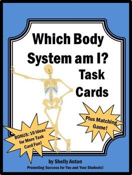 Which Body System Am I? Task Cards and More!