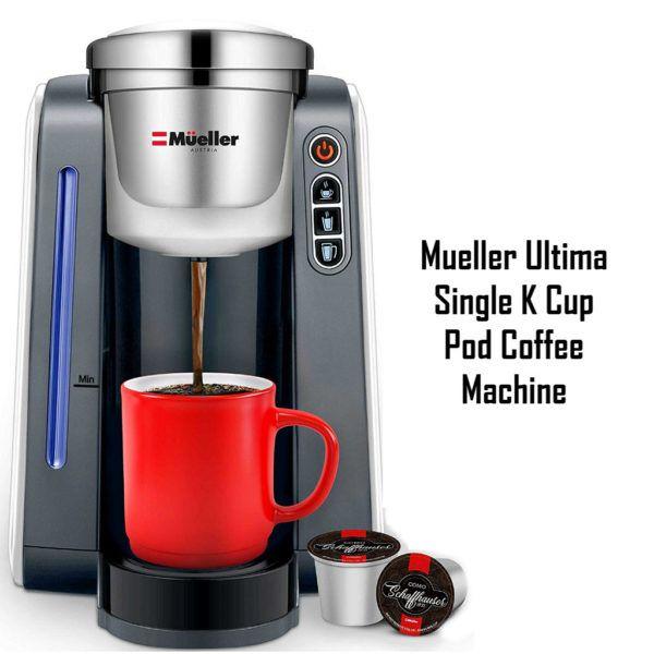 Mueller Ultima Single K Cup Pod Coffee Machine Top 10 Best Rated Coffee Machines In Australia Best Buyer Gu Pod Coffee Machine Capsule Coffee Machine Coffee