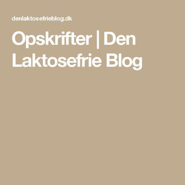 Opskrifter | Den Laktosefrie Blog