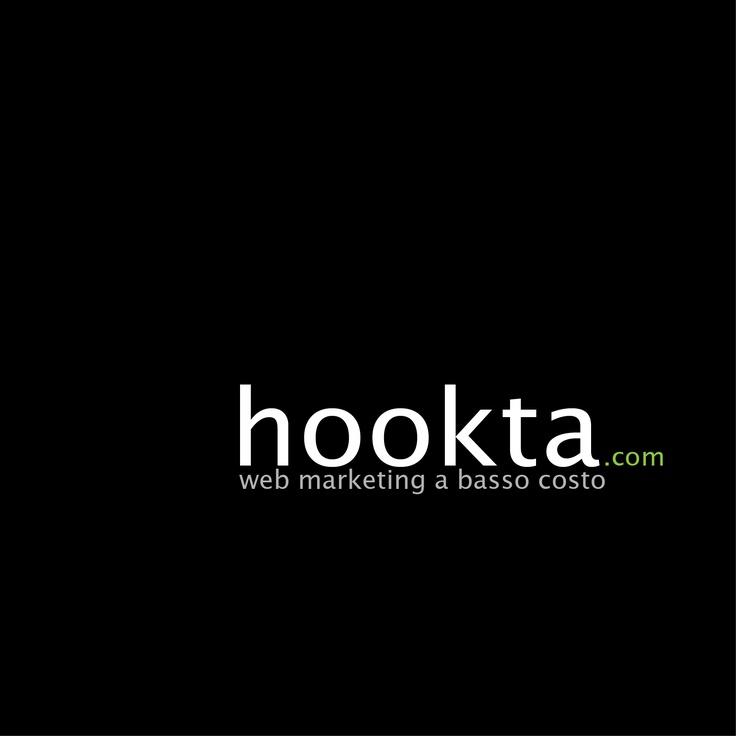 hookta.com  E' un modo di fare web marketing per le piccole e medie attività.    Risparmia denaro, risparmia tempo!    - Creazione siti  - Gestione social  - Creazione AdWords    www.hookta.com  info@hookta.com