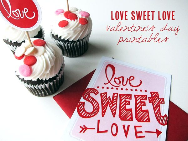 Love Sweet Love Valentine's day printables: Valentine'S Day, Valentines Day Printable, Valentines Printable, Valentines Day Prints, Cute Ideas, Cupcakes Toppers, Valentines Day Ideas, Free Printable, Romantic Valentines