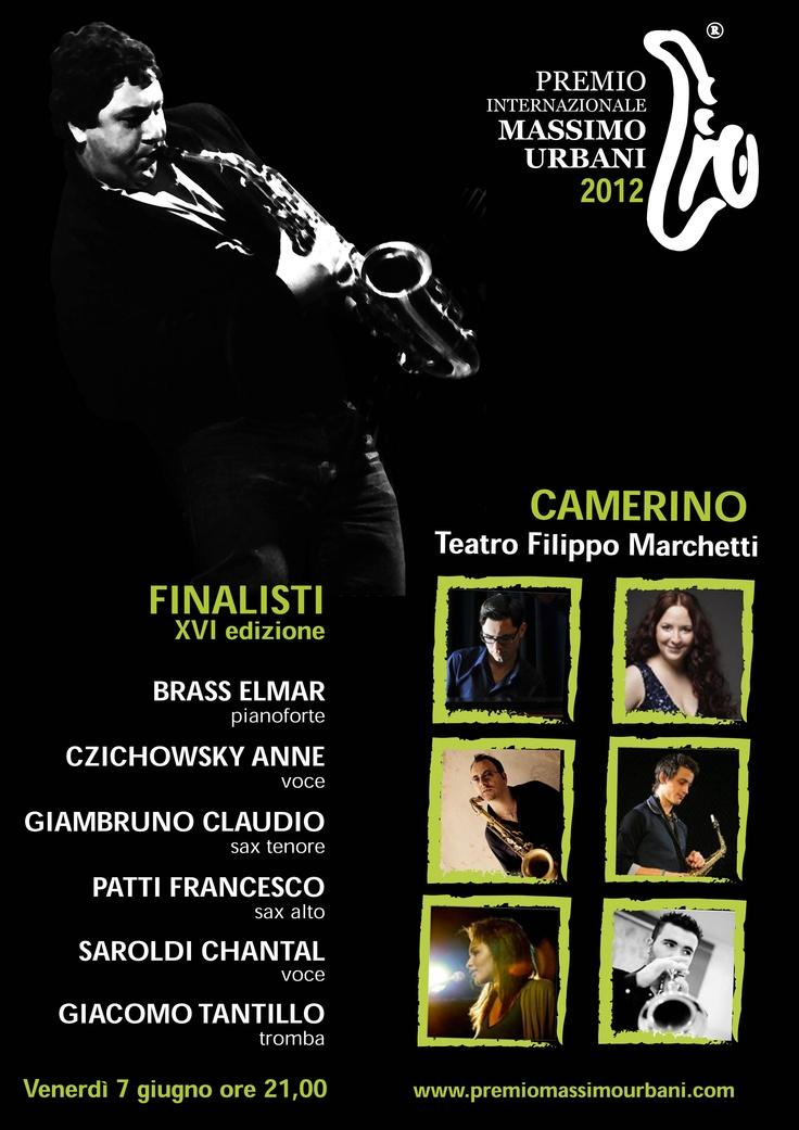 Venerdì 7 Giugno SEMIFINALE P.I.M.U. 2012 sei finalisti accompagnati da Andrea Pozza al piano, Massimo Moriconi al contrabbasso e Massimo Manzi alla batteria.  OSPITE  Enrico Rava Julian Mazzariello DUO    VOTA in anteprima i finalisti 2012  P.I.M.U.social  https://www.facebook.com/premiomassimourbani/app_190322544333196