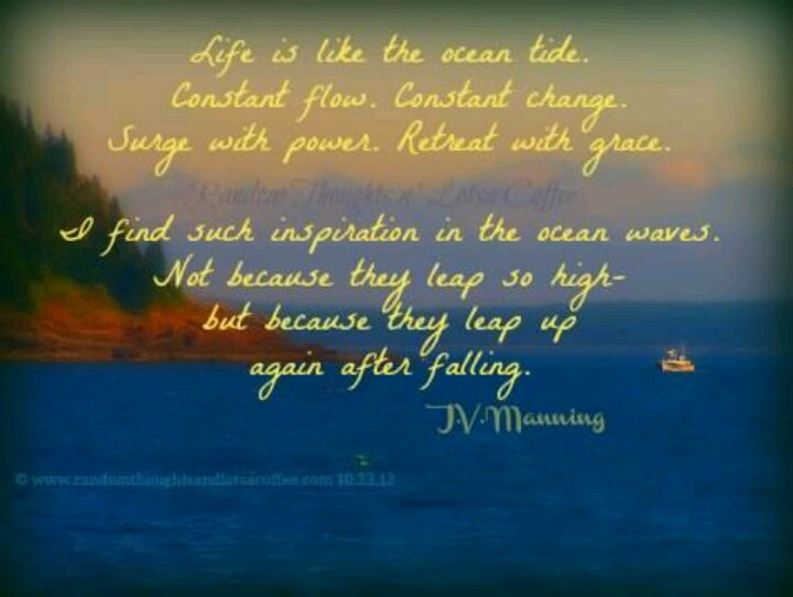 Life Is Like The Ocean Quotes: Life Is Like The Ocean Tide ...