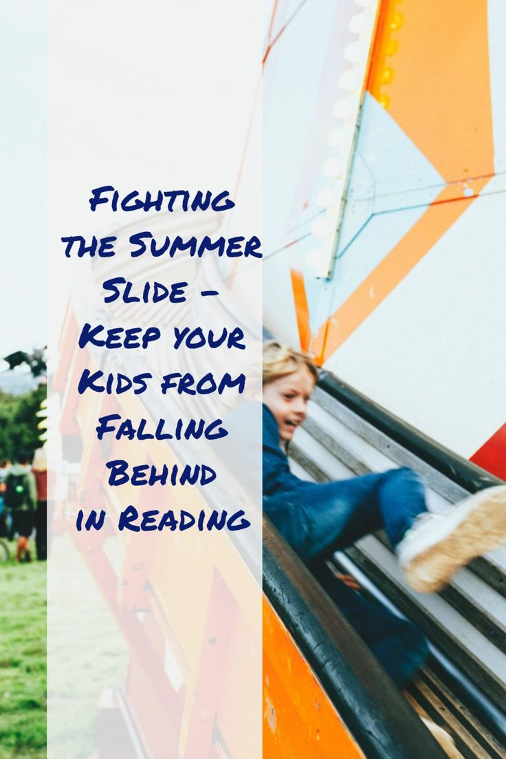Fighting the Summer Slide - Beth Sullivan: Reading and Writing Tutor