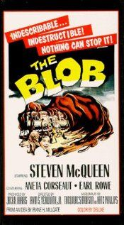 An alien lifeform consumes everything in its path as it grows and grows (1958): Movie Posters, Blob 1958, Classic Movie, Comic Books, Steve Mcqueen, Horror Film, Favorite Movie, Horror Movie, Old Movie