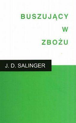 Buszujący w zbożu- J.D. Salinger