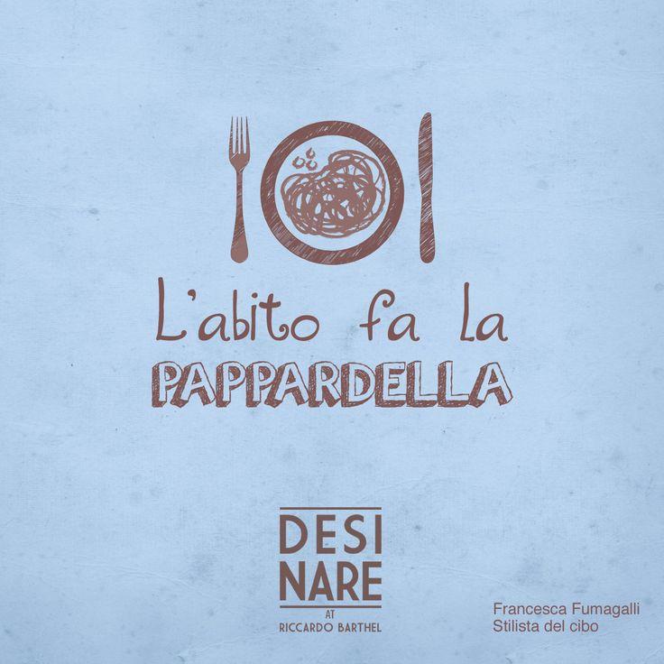 L' abito fa la pappardella, Stilista del cibo. Francesca Fumagalli