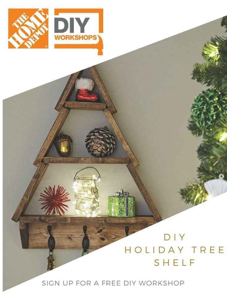 DIY Woodworking Ideas Learn how to make a Holiday Shelf at a FREE Home Depot #DIYWorkshop! #diy #chris...
