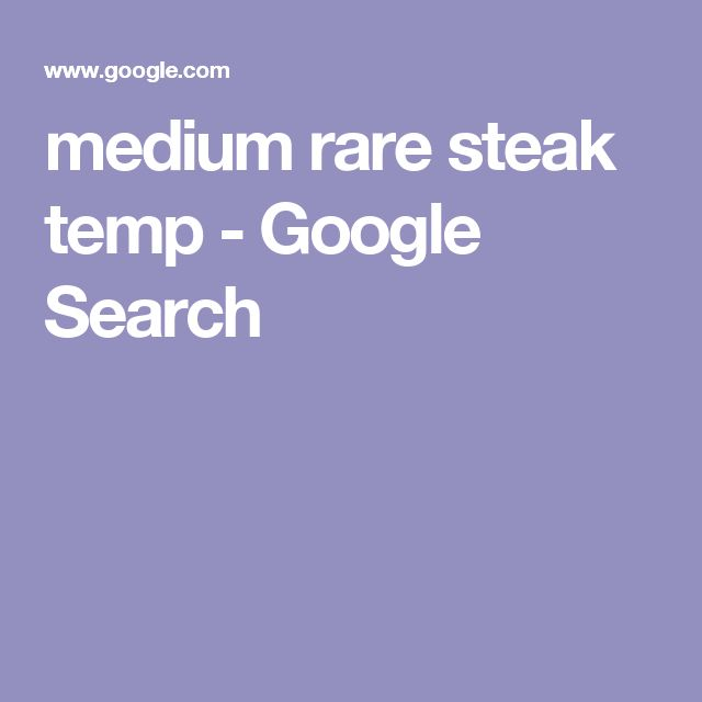 medium rare steak temp - Google Search