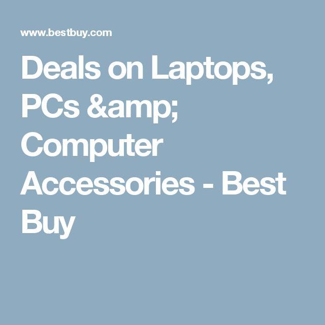 Deals on Laptops, PCs & Computer Accessories - Best Buy