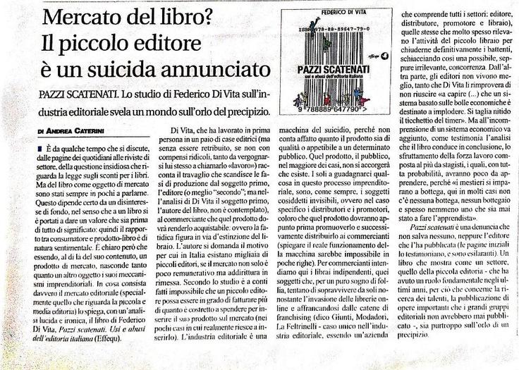 Andrea Caterini recensisce la prima edizione di Pazzi scatenati sul «Riformista» di giovedì 29 dicembre, 2011.