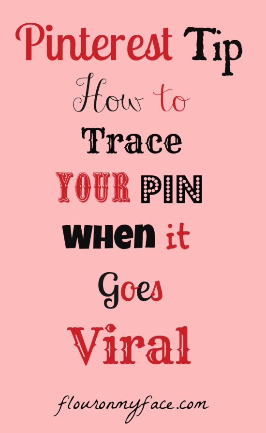 Pinterest Tip: How to trace your Pin when it goes viral.