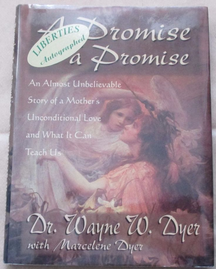 """A PROMISE IS A PROMISE"" SIGNED BY DR. WAYNE W. DYER AND MARCELENE DYER, AUTHORS"