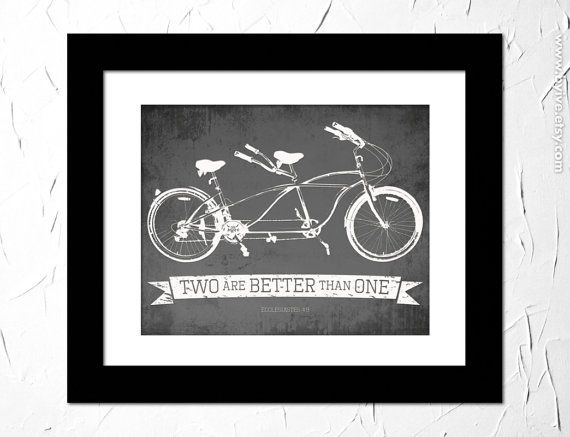 Ecclesiastes 4:9, Two are better than one. Inspirational Quote Printed. Bible Verse. Tandem Bicycle Vintage.