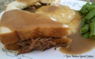 Hot Roast Beef Sandwiches with Gravy | Love Bakes Good Cakes