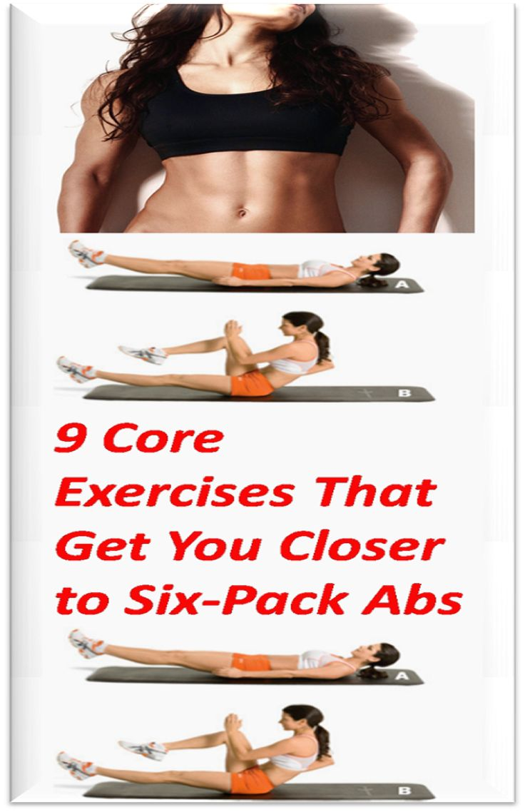 9 Core Exercises That Get You Closer To Six-Pack A…