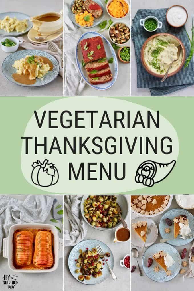 A Complete Vegetarian Thanksgiving Menu Including A Protein Packed Main Di Vegetarian Thanksgiving Menu Vegetarian Thanksgiving Vegetarian Thanksgiving Recipes