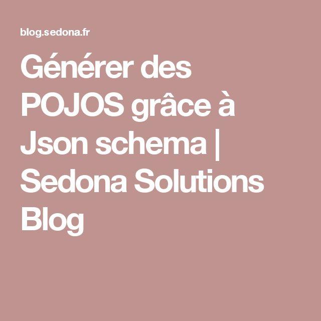 Générer des POJOS grâce à Json schema | Sedona Solutions Blog