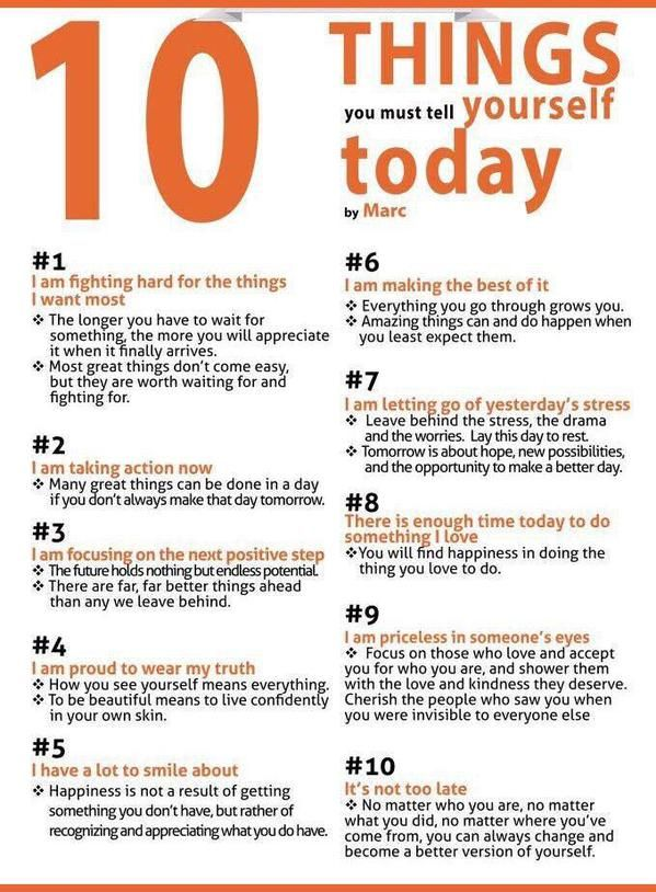 10 Things You Must Tell Yourself Today - #Help, #Life, #You