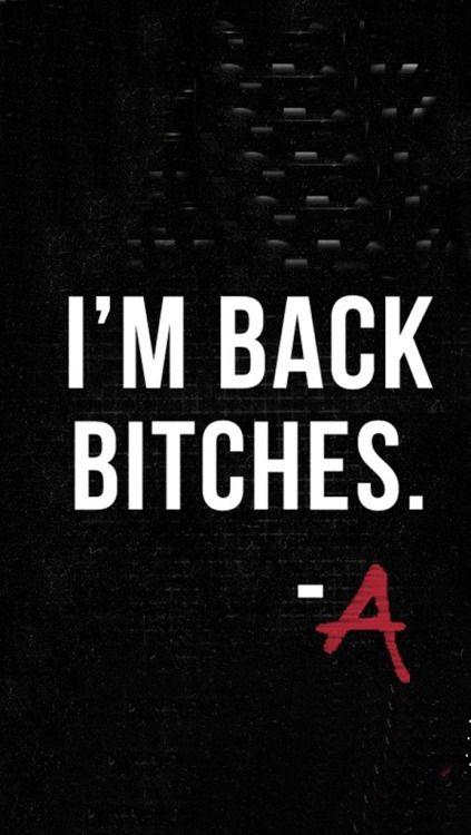"""Eu estou de volta """"Vadias"""" -A"""