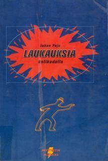 Laukauksia kotikadulla   Kirjasampo.fi - kirjallisuuden kotisivu