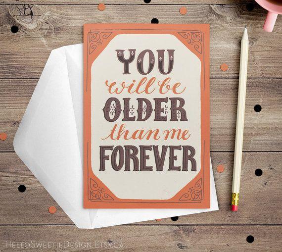 Plus âgés que moi carte d'anniversaire carte par HelloSweetieDesign