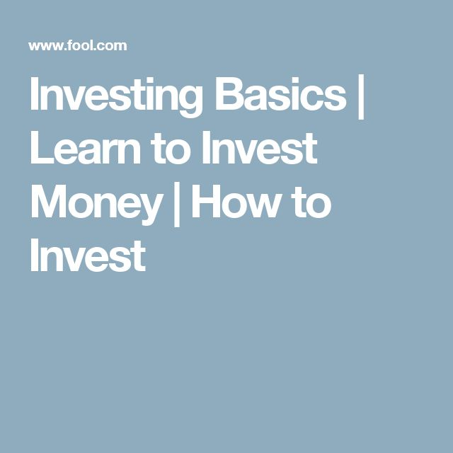 Investing Basics | Learn to Invest Money | How to Invest