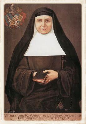 Santa María, Madre de Dios y Madre nuestra: Santa Joaquina Vedruna de Mas 22 de Mayo