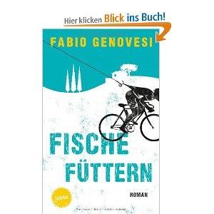 Fische füttern: Roman: Amazon.de: Fabio Genovesi, Rita Seuß, Walter Kögler: Bücher