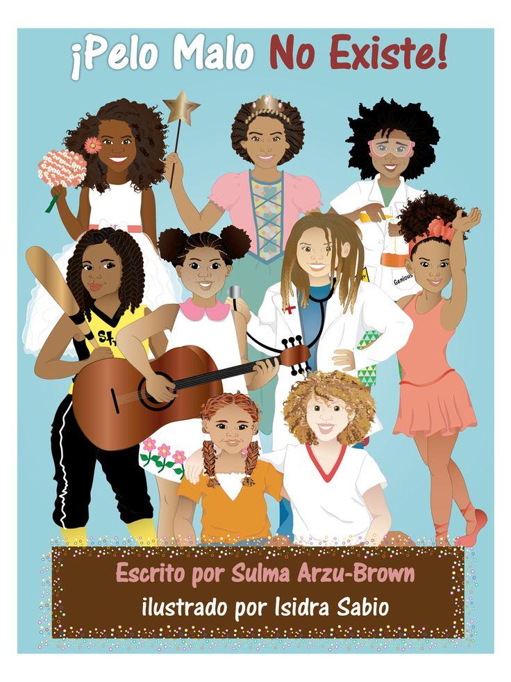 """Pelo Malo No Existe"" es un libro que fue creado para empoderar a niñas para que amen su hermoso pelo natural.  Ilustraciones divertidas fueron creadas para ayudar a describir diferentes tipos de pelo y peinados! Escrito Por Sulma Arzu-Brown e ilustrado por Isidra Sabio Publicado por Afro-Latin publishing https://www.facebook.com/AfroLatinPublishing #nobadhair #blackpeople #naturalhair #blackgirls #badhairdoesntexit"