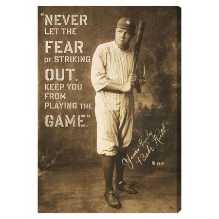 Add a sporting touch to your living room or home office with this hand-stretched canvas print, showcasing a portrait of Babe Ruth accented by an iconic quote...