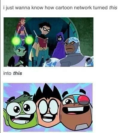 Seriously. I mean, Teen Titans Go is funny in all. But seriously, bring back the original Teen Titans