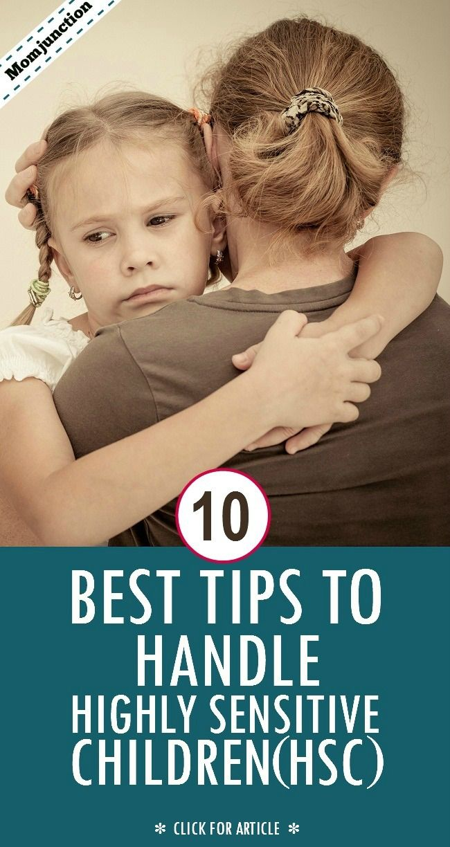 Highly Sensitive Child  If you feel your  parenting skills are demanding extreme reactions from your child  maybe it  s time to do a reality check  Read on to know if your child is highly sensitive and what you need to do to handle him with care