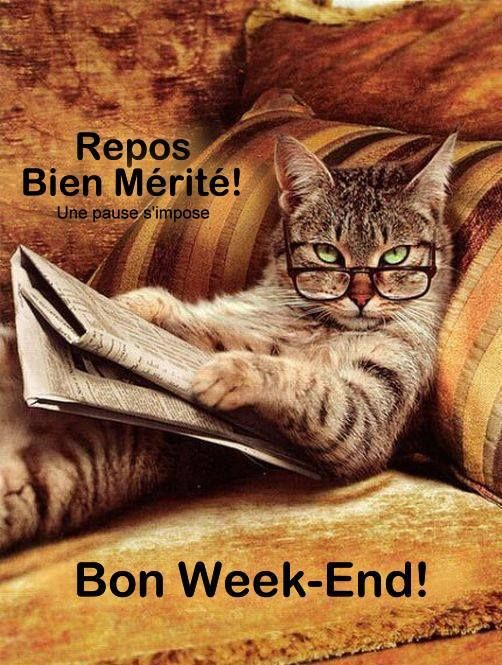 Repos bien mérité! Bon week-end!