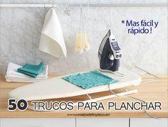 50 TRUCOS PARA PLANCHAR MEJOR Y MAS RÁPIDO.   CONSEJOS DE LIMPIEZA, TRUCOS, TIPS Y REMEDIOS DEL HOGAR