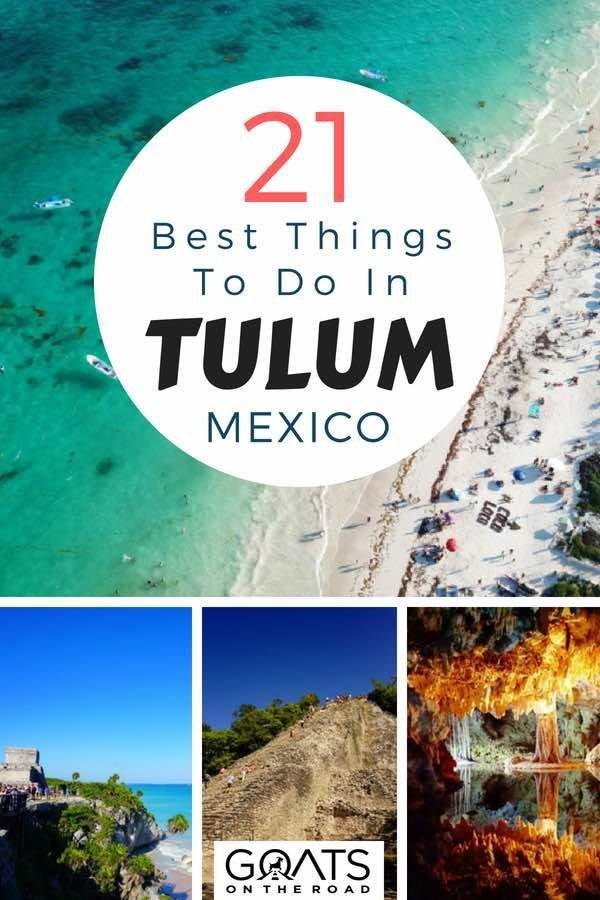 21 Best Things To Do In Tulum Mexico With Images Mexico Travel
