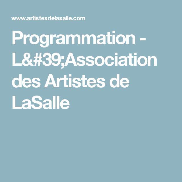 Programmation - L'Association des Artistes de LaSalle