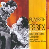 Elizabeth & Essex: The Classic Film Scores of Erich Wolfgang Korngold [CD]
