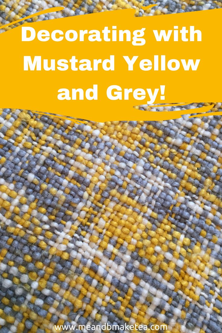 How To Use A Mustard Yellow And Grey Colour Scheme In The
