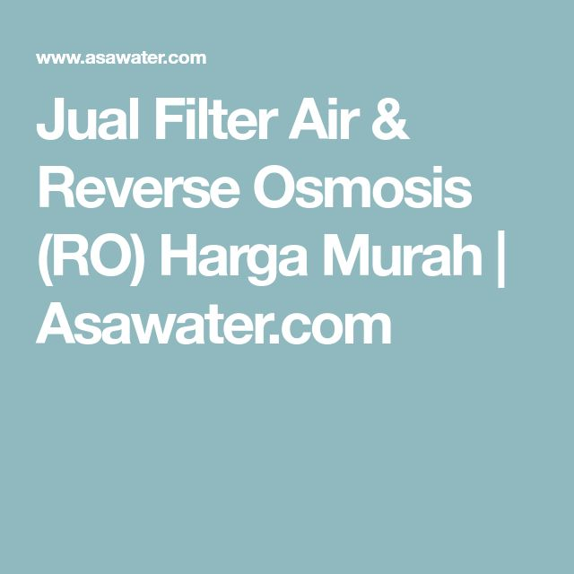 Jual Filter Air & Reverse Osmosis (RO) Harga Murah | Asawater.com