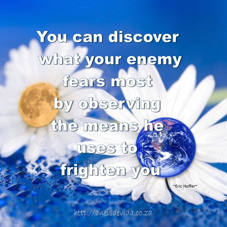Discover what your enemy fears most.  http://aneisdevida.co.za