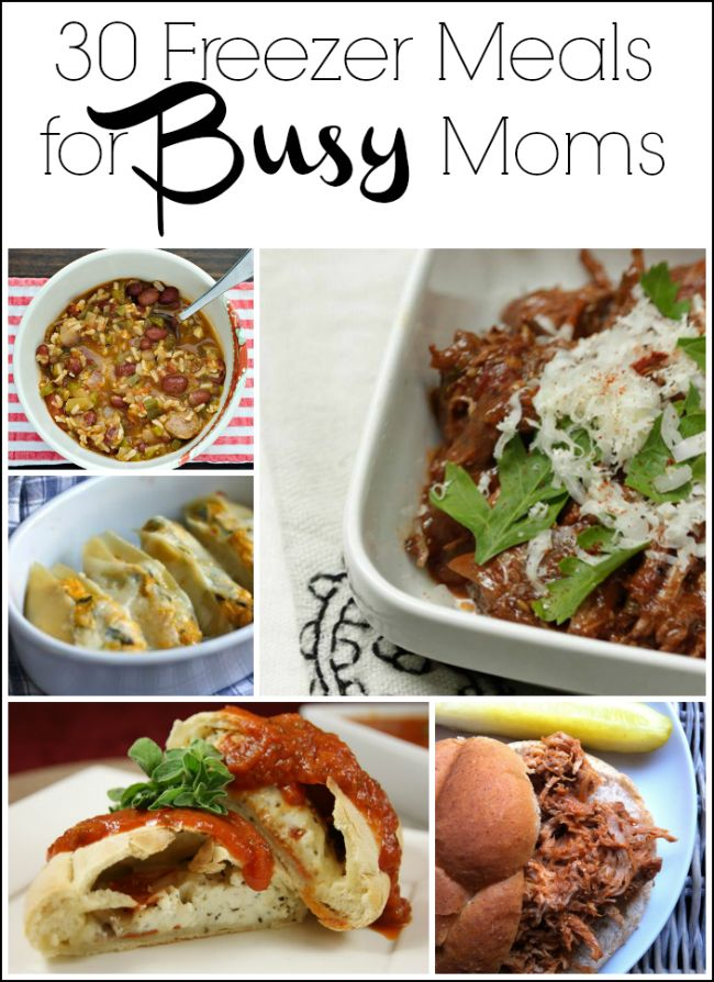 30 Freezer Meals for Busy Moms and Tips for Making Freezer Meals -- a great way to save money and time!