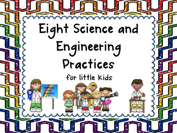 Science And Engineering Practices Kid Friendly