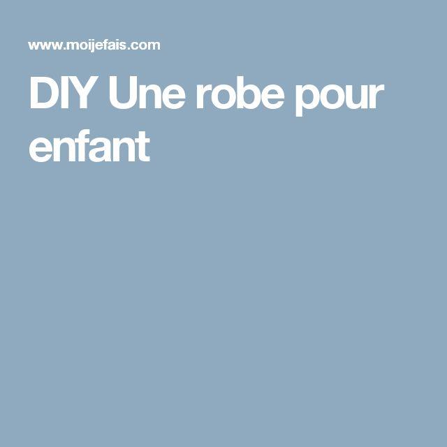 DIY Une robe pour enfant
