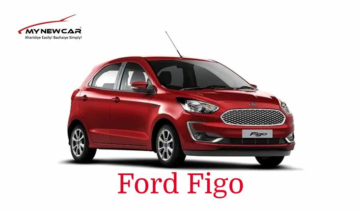 Ford Figo 8 Variants In 2020 Ford Car New Cars