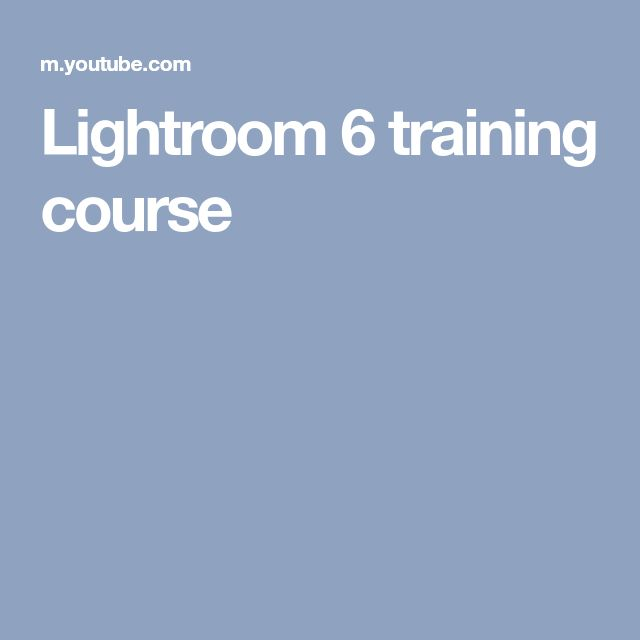 Lightroom 6 training course