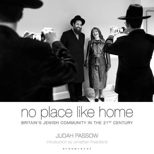 NO PLACE LIKE HOME: BRITAIN'S JEWISH COMMUNITY IN THE 21ST CENTURY by Judah Passow, UK: Bloomsbury Continuum