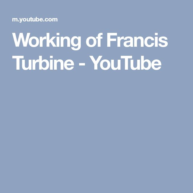 Working of Francis Turbine - YouTube