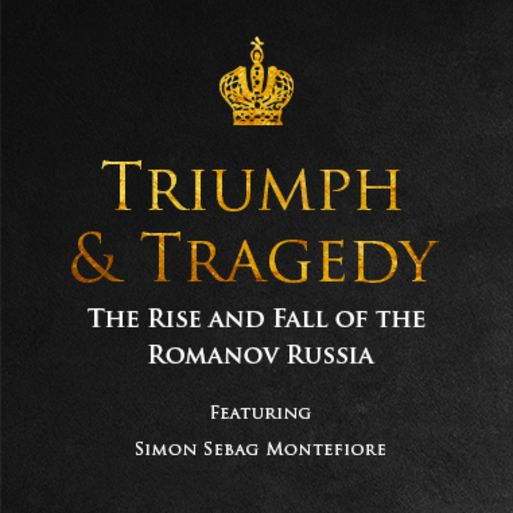 Triumph and Tragedy - The Rise and Fall of the Romanov Russia (1613-1918) by Simon Sebag Montefiore.